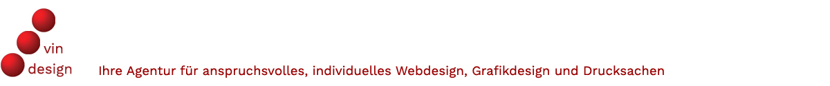 vindesign Ihre Agentur für anspruchsvolles, kreatives Webdesign, Grafikdesign und Drucksachen